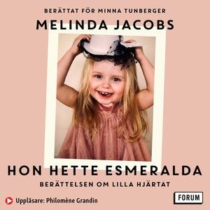 Hon hette Esmeralda (ljudbok) av Minna Tunberge