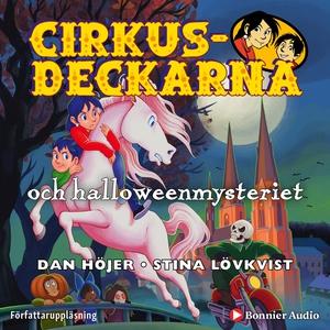 Cirkusdeckarna och halloweenmysteriet : - (ljud