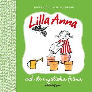 Lilla Anna och de mystiska fröna (ljudbok) av I
