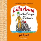 Lilla Anna o Långa farbrorn på havet