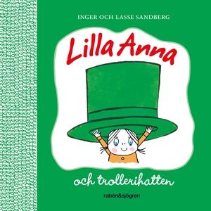 Lilla Anna och trollerihatten (ljudbok) av Inge