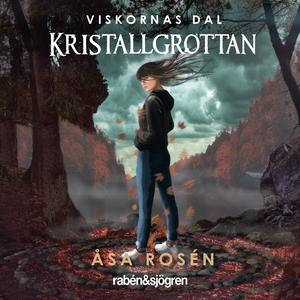 Kristallgrottan (ljudbok) av Åsa Rosén