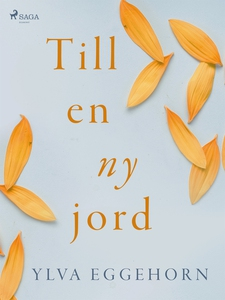 Till en ny jord (e-bok) av Ylva Eggehorn