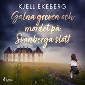 Galna greven och mordet på Svanberga slott