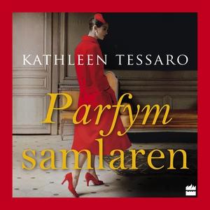 Parfymsamlaren (ljudbok) av Kathleen Tessaro