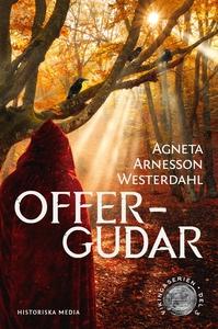 Offergudar (e-bok) av Agneta Arnesson Westerdah