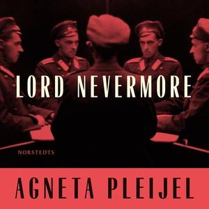 Lord Nevermore (ljudbok) av Agneta Pleijel