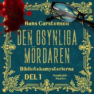 Den osynlige mördaren (ljudbok) av Hans Carsten