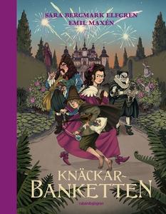 Knäckarbanketten (e-bok) av Sara Bergmark Elfgr