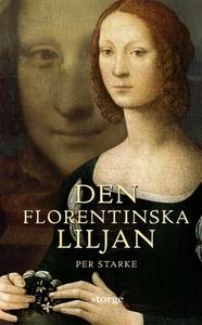Den Florentinska Liljan (e-bok) av Per Starke