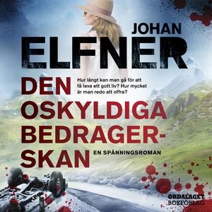 Den oskyldiga bedragerskan (ljudbok) av Johan E