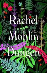 Dungen (e-bok) av Rachel Mohlin
