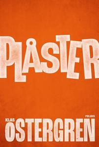 Plåster (e-bok) av Klas Östergren