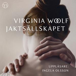 Jaktsällskapet (ljudbok) av Virginia Woolf