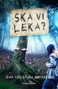 Ska vi leka? (e-bok) av Ewa Christina Johansson