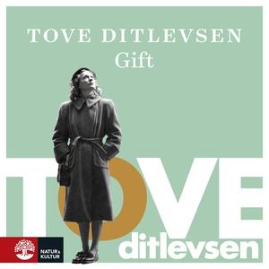 Gift (ljudbok) av Tove Ditlevsen