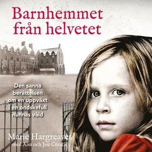 Barnhemmet från helvetet (ljudbok) av Marie Har