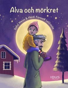 Alva och mörkret (e-bok) av Sofia Weiss