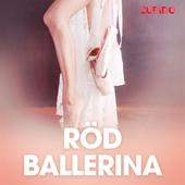 Röd ballerina - erotiska noveller