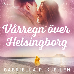 Vårregn över Helsingborg (ljudbok) av Gabriella