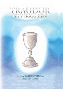Traudur Silverkalken (e-bok) av Anna-Karin Nyst