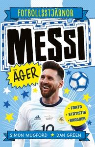 Messi äger (e-bok) av Simon Mugford