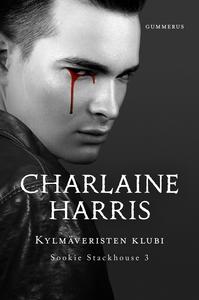 Kylmäveristen klubi (e-bok) av Charlaine Harris