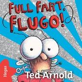 Full fart Flugo!