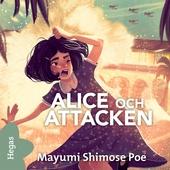 Alice och attacken
