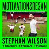 Motivationsresan: starkare, friskare, piggare