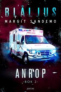 Blåljus 2 – Anrop (e-bok) av Margit Sandemo