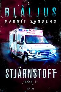 Blåljus 5 - Stjärnstoft (e-bok) av Margit Sande