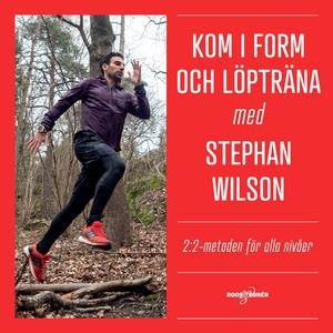 Kom i form och löpträna med Stephan Wilson: 2:2