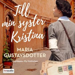 Till min syster Kristina (ljudbok) av Maria Gus