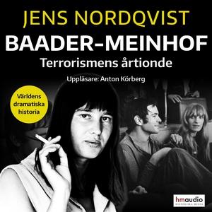 Baader-Meinhof. Terrorismen som skakade Västtys