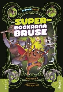 Superbockarna Bruse (e-bok) av Sean Tulien