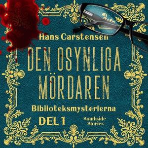 Den osynliga mördaren (e-bok) av Hans Carstense