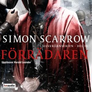 Förrädaren (ljudbok) av Simon Scarrow