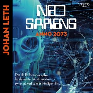 Neo sapiens - Anno 2073 (ljudbok) av Johan Leth