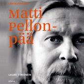 Lähikuvassa Matti Pellonpää