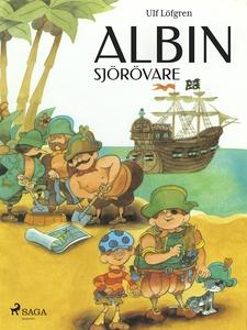 Albin sjörövare (e-bok) av Ulf Löfgren