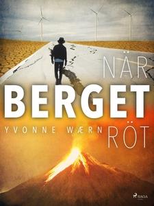 När berget röt (e-bok) av Yvonne Wærn