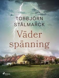 Väderspänning (e-bok) av Torbjörn Stålmarck