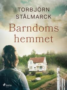 Barndomshemmet (e-bok) av Torbjörn Stålmarck