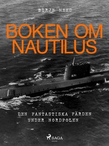 Boken om Nautilus (e-bok) av Börje Heed