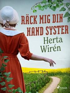 Räck mig din hand syster (e-bok) av Herta Wirén