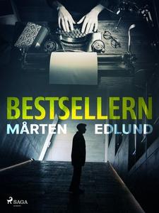 Bestsellern (e-bok) av Mårten Edlund