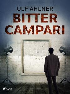 Bitter Campari (e-bok) av Ulf Ahlner