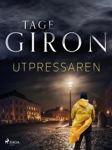 Utpressaren (e-bok) av Tage Giron
