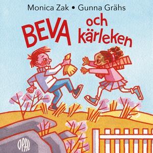 Beva och kärleken (ljudbok) av Monica Zak